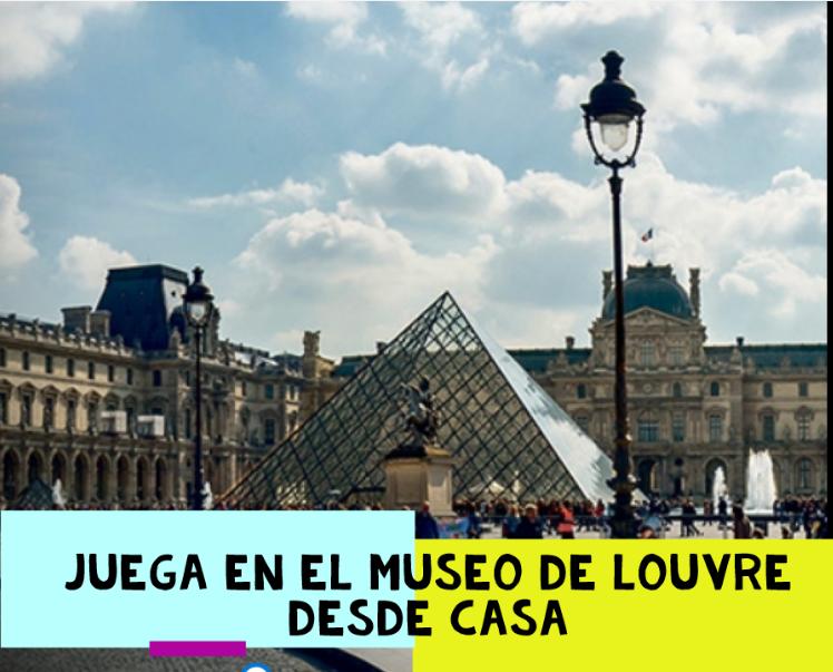 Juega en el Museo de Louvre desde casa