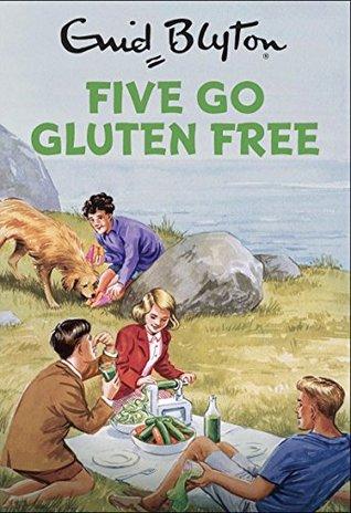 ¿Es más sano comer sin gluten? Los Cinco de Enid Blyton tienen la respuesta
